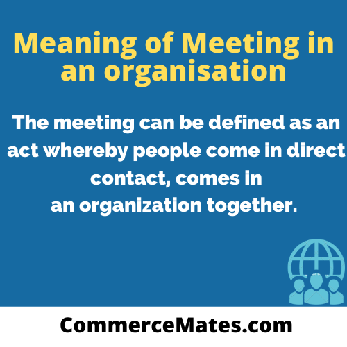 Meaning of Meeting in an organisation