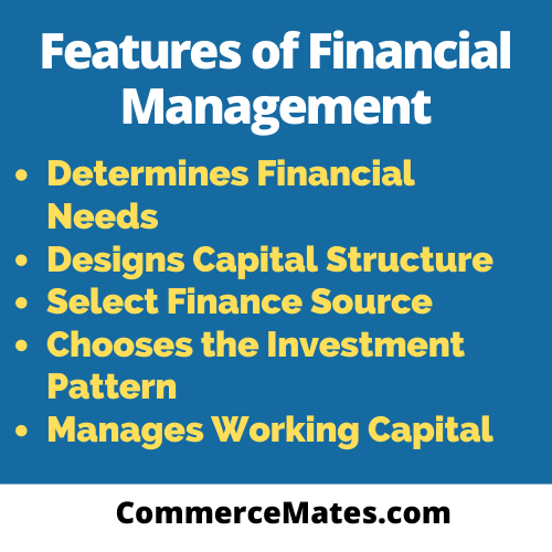 Features of Financial Management