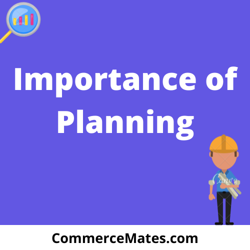 Importance of  Planning
