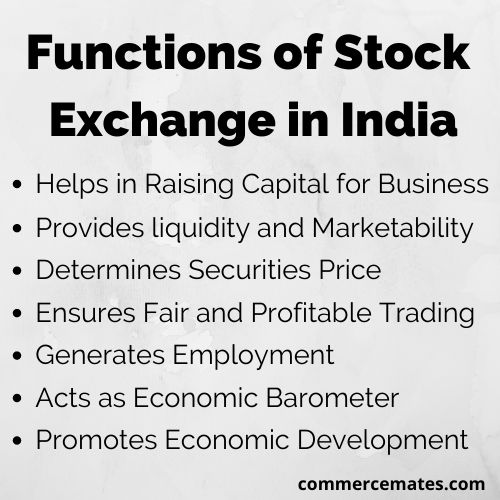 Functions of Stock Exchange in India