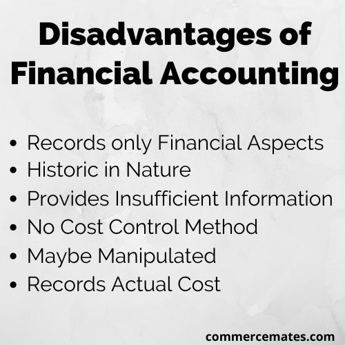 Disadvantages of Financial Accounting