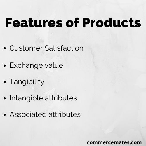 Features of Products