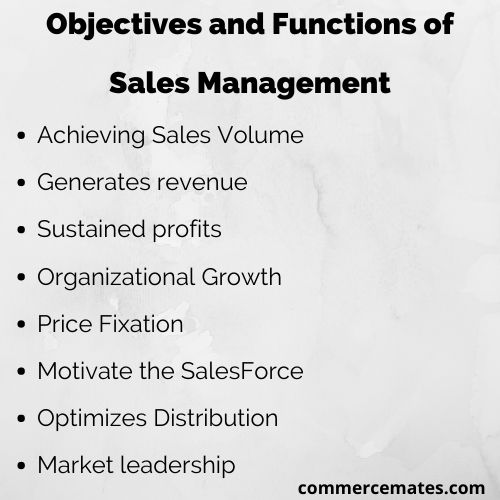 Objectives and Functions of Sales Management