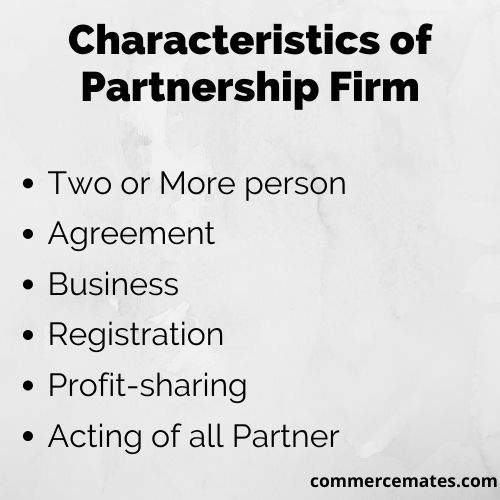 Characteristics of Partnership Firm