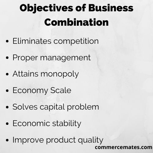 Objectives of Business Combination