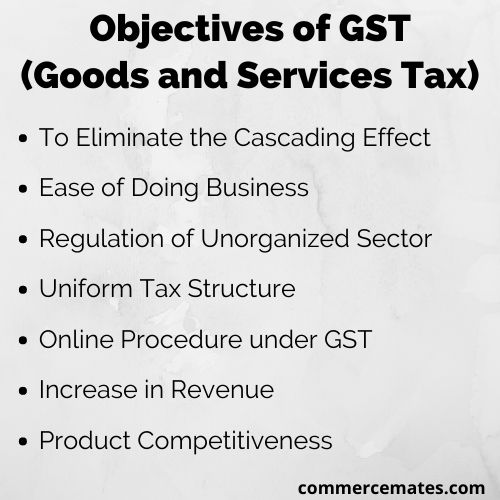 Objectives of GST