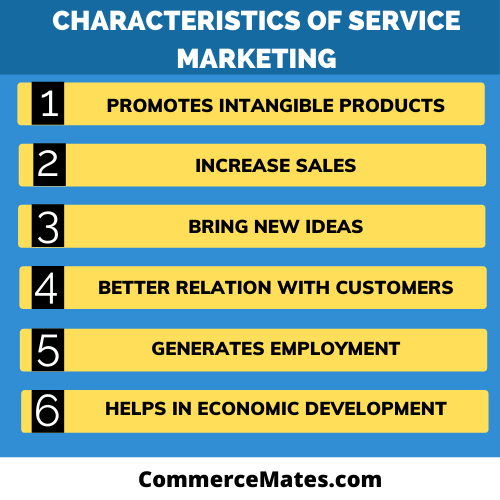 Characteristics of Service Marketing