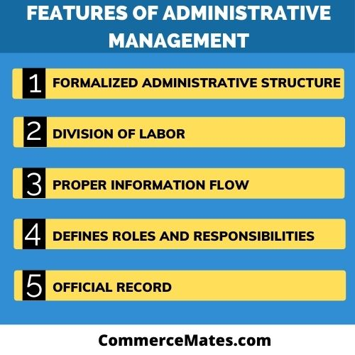Features of Administrative Management
