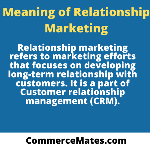 Meaning of Relationship marketing